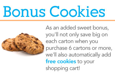 As an added sweet bonus you'll not only save big on each carton when you purchase 6 cartons or more, we'll also automatically add free cookies to your shopping cart!