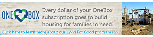 Every dollar of your OneBox subscription goes to build housing for families in need.
